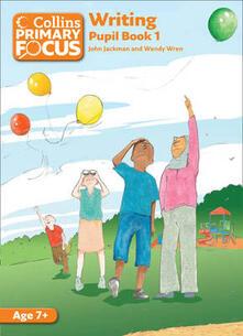Writing: Pupil Book 1 - John Jackman,Wendy Wren - cover