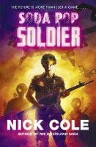 Foto Cover di Soda Pop Soldier, Ebook inglese di Nick Cole, edito da HarperCollins Publishers