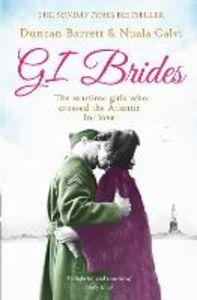 Foto Cover di GI Brides, Ebook inglese di Duncan Barrett,Nuala Calvi, edito da HarperCollins Publishers