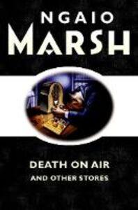 Foto Cover di Death on the Air, Ebook inglese di Ngaio Marsh, edito da HarperCollins Publishers