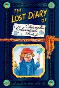 Foto Cover di The Lost Diary of Christopher Columbus's Lookout, Ebook inglese di Clive Dickinson, edito da HarperCollins Publishers