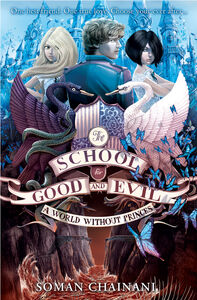 Ebook in inglese World Without Princes (The School for Good and Evil, Book 2) Chainani, Soman
