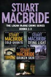 Foto Cover di Cold Granite; Dying Light; Broken Skin, Ebook inglese di Stuart MacBride, edito da HarperCollins Publishers