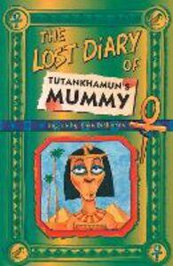 Foto Cover di The Lost Diary of Tutankhamun's Mummy, Ebook inglese di Clive Dickinson, edito da HarperCollins Publishers
