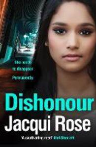 Foto Cover di DISHONOUR, Ebook inglese di Jacqui Rose, edito da HarperCollins Publishers