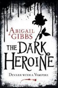Foto Cover di Dinner with a Vampire, Ebook inglese di Abigail Gibbs, edito da HarperCollins Publishers