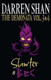 The Demonata, Volume 3 and 4