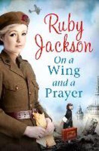 Foto Cover di On a Wing and a Prayer, Ebook inglese di Ruby Jackson, edito da HarperCollins Publishers