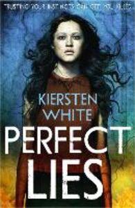 Foto Cover di Perfect Lies, Ebook inglese di Kiersten White, edito da HarperCollins Publishers