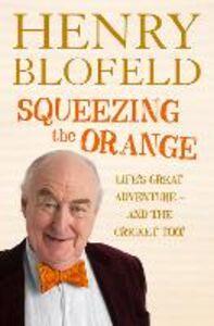 Foto Cover di Squeezing the Orange, Ebook inglese di Henry Blofeld, edito da HarperCollins Publishers