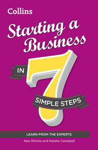 Starting a Business in 7 Simple Steps - Natalie Campbell,Alex Ritchie - cover