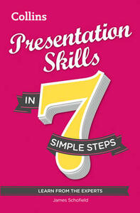 Presentation Skills in 7 Simple Steps - James Schofield - cover
