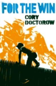 Foto Cover di For the Win, Ebook inglese di Cory Doctorow, edito da HarperCollins Publishers
