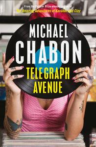 Telegraph Avenue - Michael Chabon - cover