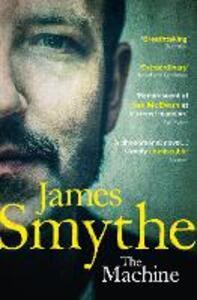 The Machine - James Smythe - cover