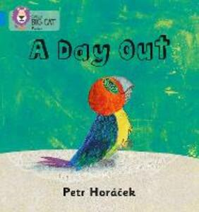 A DAY OUT: Band 04/Blue - Petr Horacek - cover