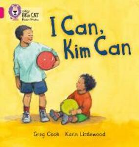I CAN, KIM CAN: Band 01b/Pink B - Greg Cook,Catherine Baker - cover