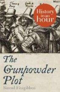 Foto Cover di The Gunpowder Plot, Ebook inglese di Sinead Fitzgibbon, edito da HarperCollins Publishers