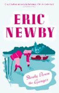 Foto Cover di Slowly Down the Ganges, Ebook inglese di Eric Newby, edito da HarperCollins Publishers