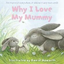Why I Love My Mummy - cover