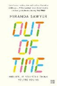 Foto Cover di Out of Time, Ebook inglese di Miranda Sawyer, edito da HarperCollins Publishers