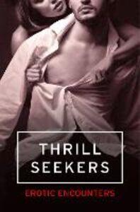 Foto Cover di Thrill Seekers, Ebook inglese di AA.VV edito da HarperCollins Publishers