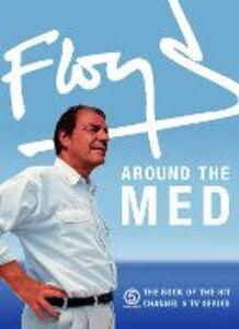 Foto Cover di Floyd Around the Med, Ebook inglese di Keith Floyd, edito da HarperCollins Publishers