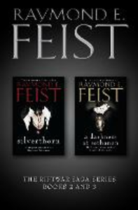 Ebook in inglese Riftwar Saga Series Books 2 and 3: Silverthorn, A Darkness at Sethanon Feist, Raymond E.