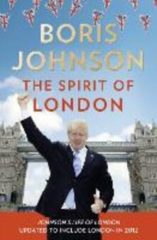 The Spirit of London - Boris Johnson - cover