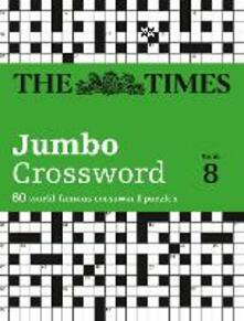 The Times 2 Jumbo Crossword Book 8: 60 Large General-Knowledge Crossword Puzzles - John Grimshaw - cover