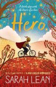 Foto Cover di Hero, Ebook inglese di Sarah Lean, edito da HarperCollins Publishers