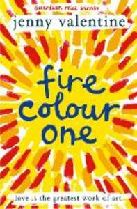 Fire Colour One - Jenny Valentine - cover