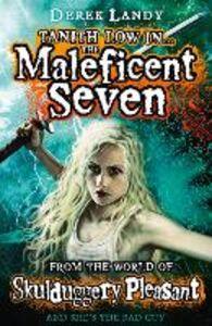 Foto Cover di Tanith Low in the Maleficent Seven, Ebook inglese di Derek Landy, edito da HarperCollins Publishers