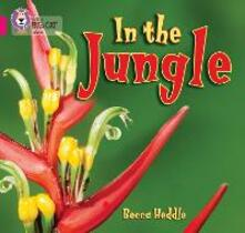 In the Jungle: Band 01b/Pink B - Becca Heddle - cover