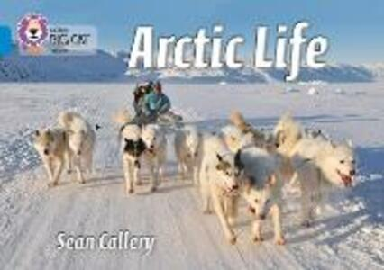 Arctic Life: Band 04/Blue - Sean Callery - cover