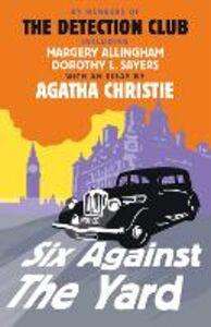 Foto Cover di Six Against the Yard, Ebook inglese di AA.VV edito da HarperCollins Publishers
