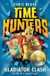 Foto Cover di Gladiator Clash, Ebook inglese di Chris Blake, edito da HarperCollins Publishers