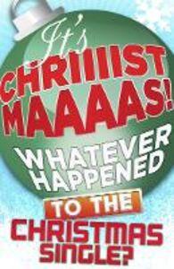 Foto Cover di It's Christmas!, Ebook inglese di James King, edito da HarperCollins Publishers