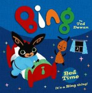 Bing: Bed Time - Ted Dewan - cover