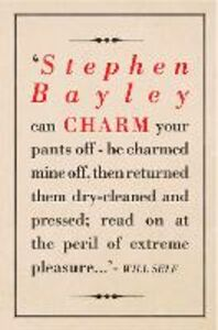 Foto Cover di Charm: An Essay (What Money Can't Buy), Ebook inglese di Stephen Bayley, edito da HarperCollins Publishers