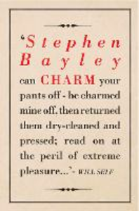 Ebook in inglese Charm: An Essay (What Money Can't Buy) Bayley, Stephen