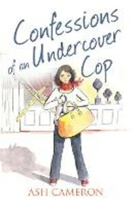 Ebook in inglese Confessions of an Undercover Cop (The Confessions Series) Cameron, Ash