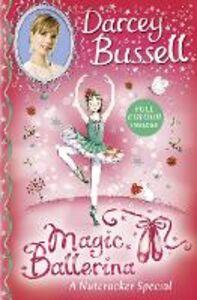 Foto Cover di A Nutcracker Special, Ebook inglese di Darcey Bussell, edito da HarperCollins Publishers