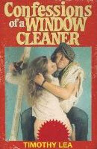 Foto Cover di Confessions of a Window Cleaner, Ebook inglese di Timothy Lea, edito da HarperCollins Publishers