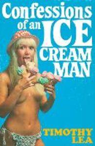 Foto Cover di Confessions of an Ice Cream Man, Ebook inglese di  edito da HarperCollins Publishers