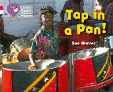 Tap in a Pan!: Band 01a Pink A/Band 10 White - Sue Graves - cover