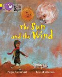 The Sun and the Wind: Band 03 Yellow/Band 08 Purple - Pippa Goodhart - cover
