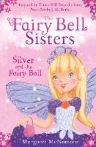 Foto Cover di Silver and the Fairy Ball, Ebook inglese di Margaret McNamara, edito da HarperCollins Publishers