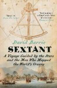 Sextant: A Voyage Guided by the Stars and the Men Who Mapped the World's Oceans - David Barrie - cover