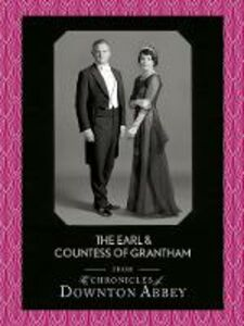 Foto Cover di The Earl and Countess of Grantham (Downton Abbey Shorts, Book 3), Ebook inglese di Jessica Fellowes,Matthew Sturgis, edito da HarperCollins Publishers